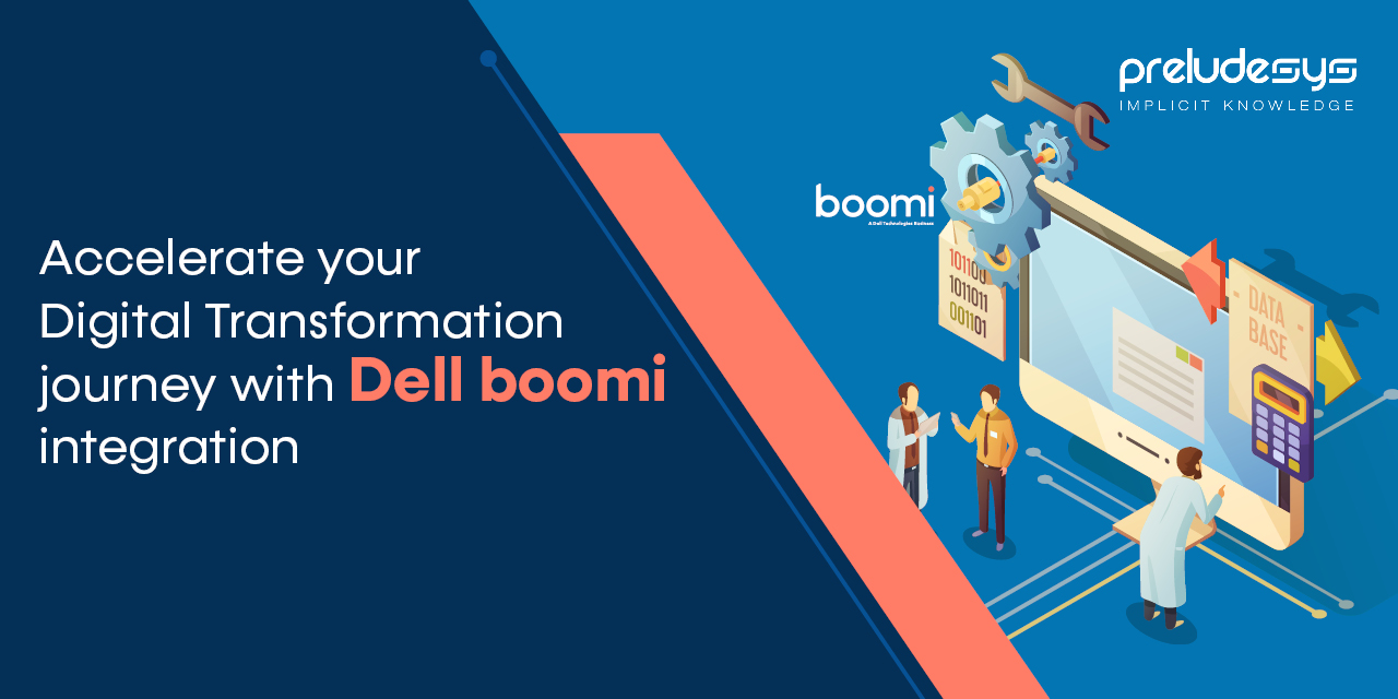 Accelerate your Digital Transformation Journey with Dell Boomi Integration