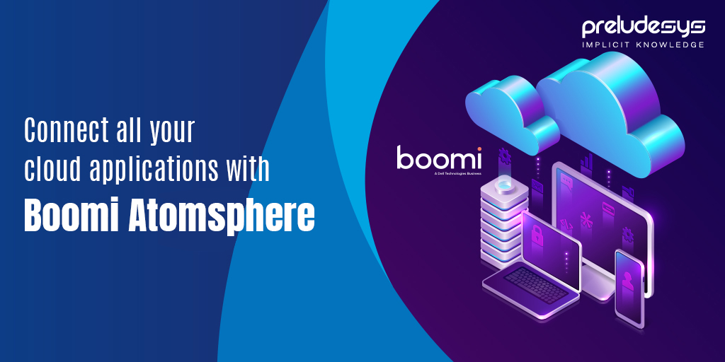Connect Your Cloud Applications Using Boomi AtomSphere