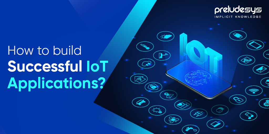What are the Important Tips for a Successful IoT App Development?