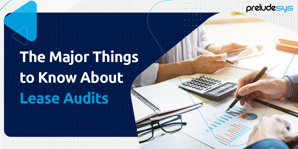 Major Things to Know About Lease Audit